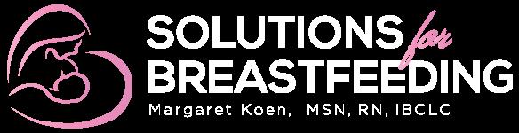 Solutions for Breastfeeding